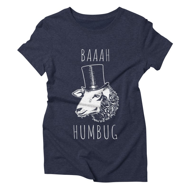Baaah Humbug Grumpy Holiday Sheep Women's Triblend T-Shirt by Pete Styles' Artist Shop
