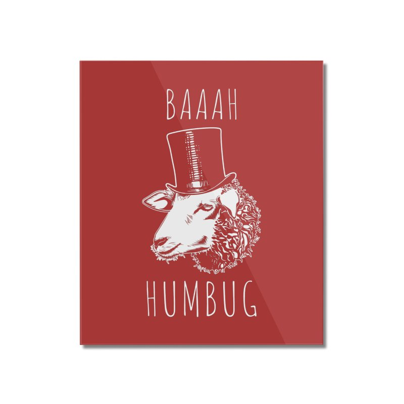 Baaah Humbug Grumpy Holiday Sheep Home Mounted Acrylic Print by Wasabi Snake