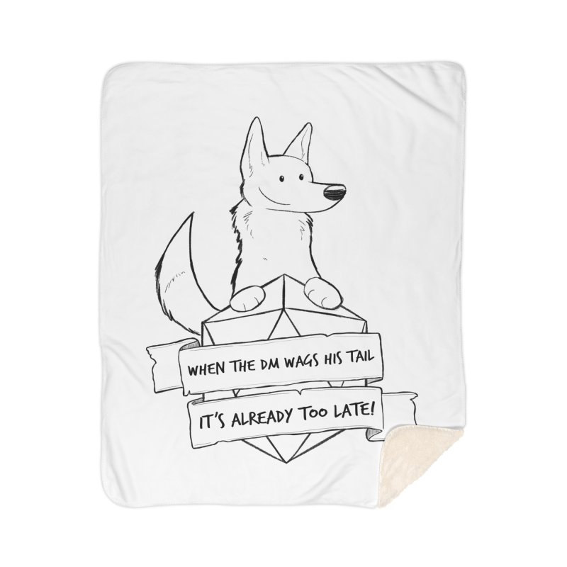 When the DM Wags His Tail Home Blanket by DnDoggos's Artist Shop