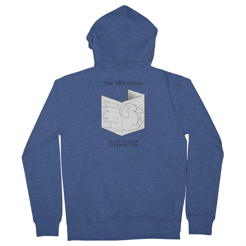 The DM Screen Is My Favorite Character Men's French Terry Zip-Up Hoody by DnDoggos's Artist Shop
