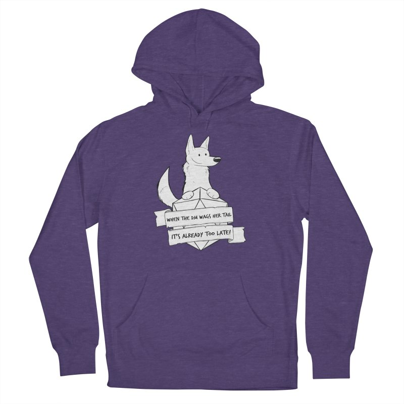 When the DM Wags Her Tail... Women's French Terry Pullover Hoody by DnDoggos's Artist Shop