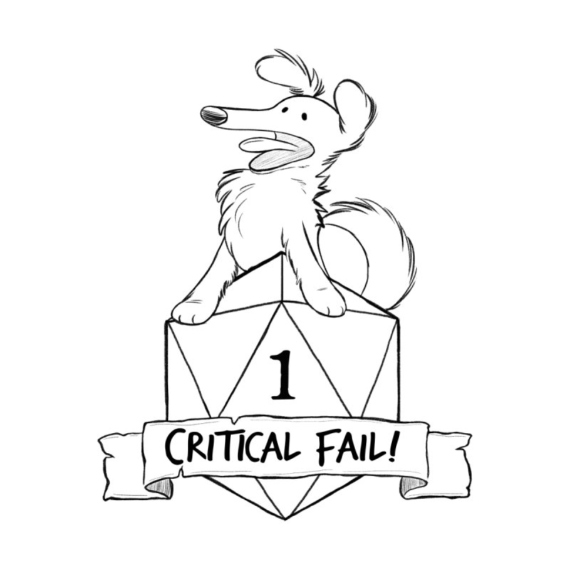 Critical Fail! - Pickles by DnDoggos's Artist Shop