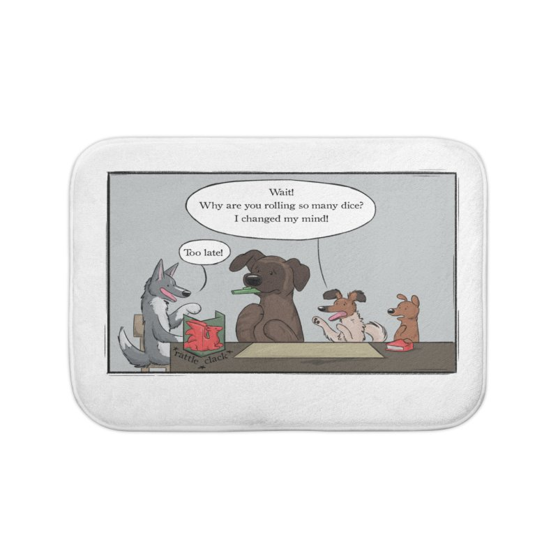 Wait ... Why Are You Rolling So Many Dice? Home Bath Mat by DnDoggos's Artist Shop