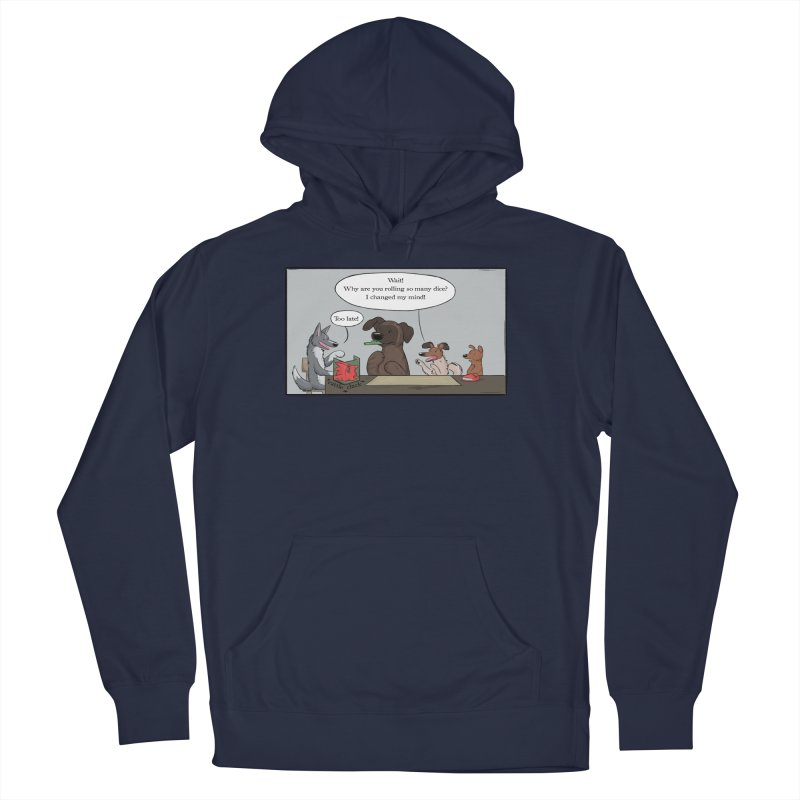 Wait ... Why Are You Rolling So Many Dice? Men's Pullover Hoody by DnDoggos's Artist Shop