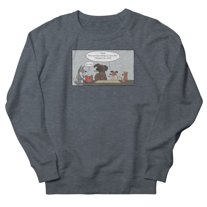 Wait ... Why Are You Rolling So Many Dice? Men's Sweatshirt by DnDoggos's Artist Shop