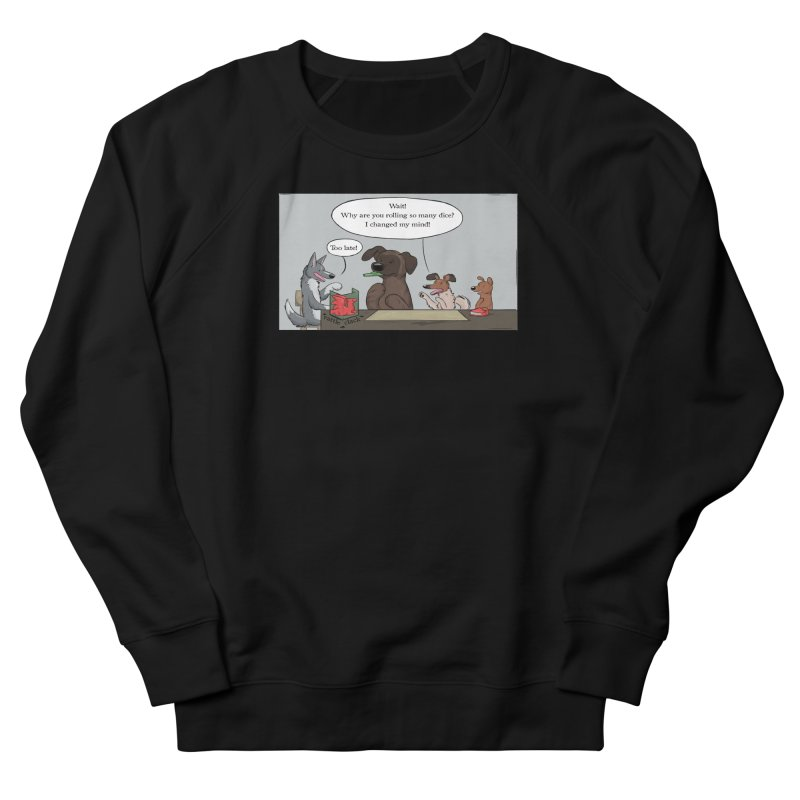 Wait ... Why Are You Rolling So Many Dice? Men's French Terry Sweatshirt by DnDoggos's Artist Shop