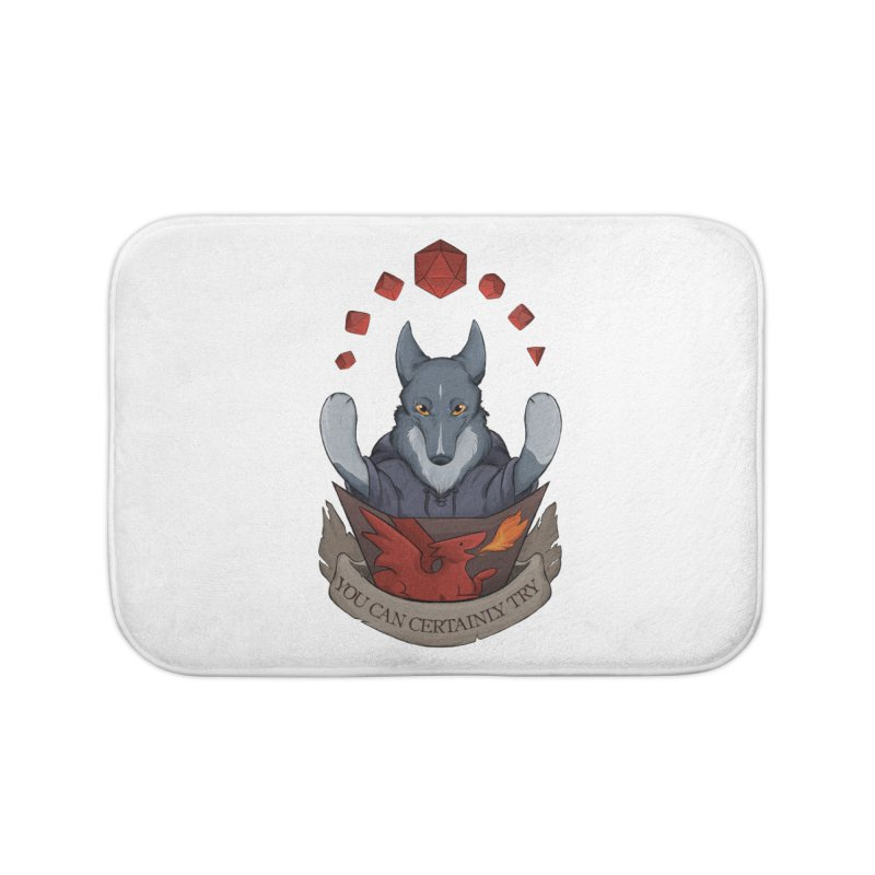 You Can Certainly Try Home Bath Mat by DnDoggos's Artist Shop
