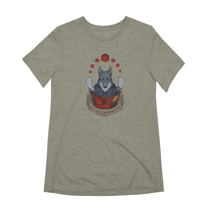 You Can Certainly Try Women's Extra Soft T-Shirt by DnDoggos's Artist Shop
