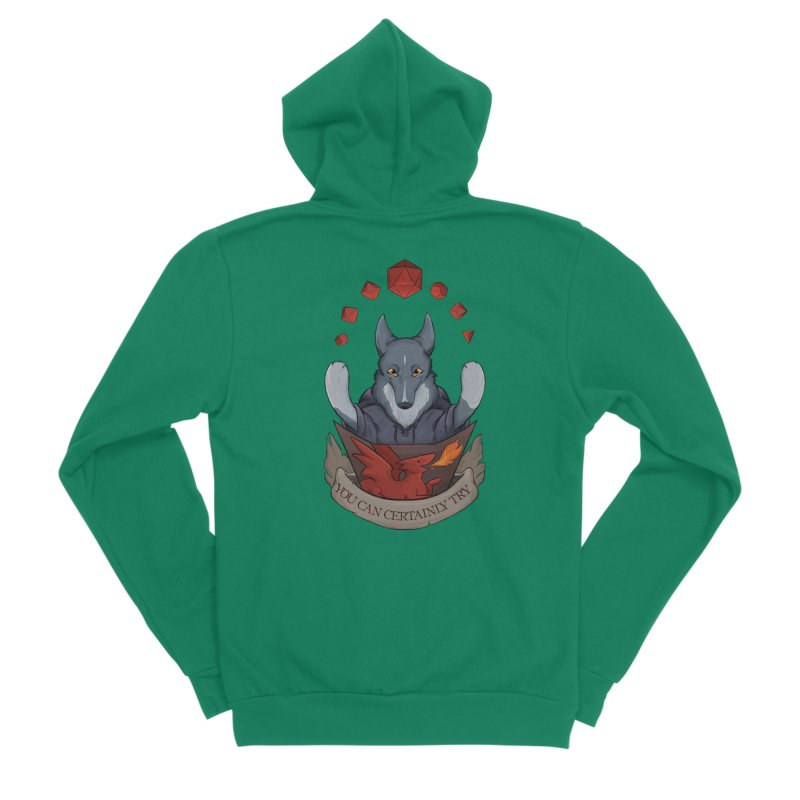 You Can Certainly Try Women's Sponge Fleece Zip-Up Hoody by DnDoggos's Artist Shop