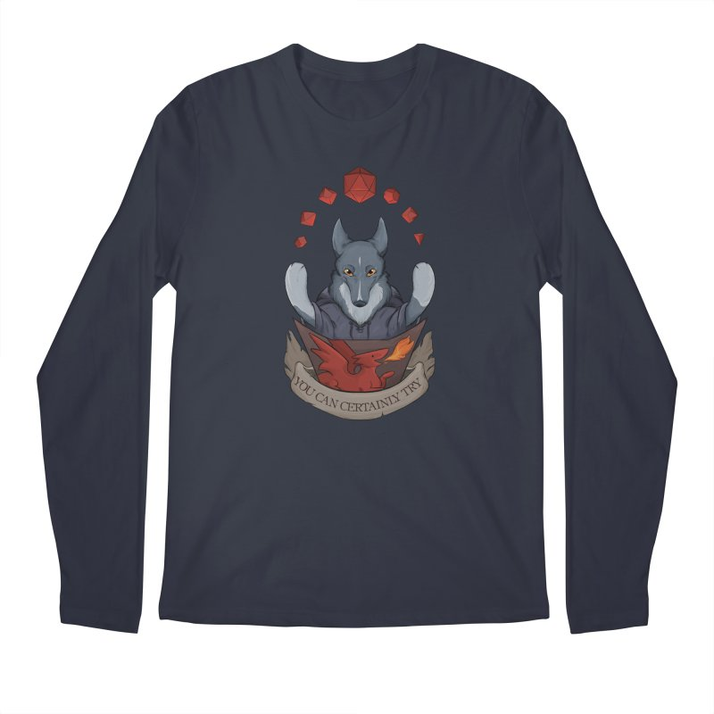 You Can Certainly Try Men's Longsleeve T-Shirt by DnDoggos's Artist Shop