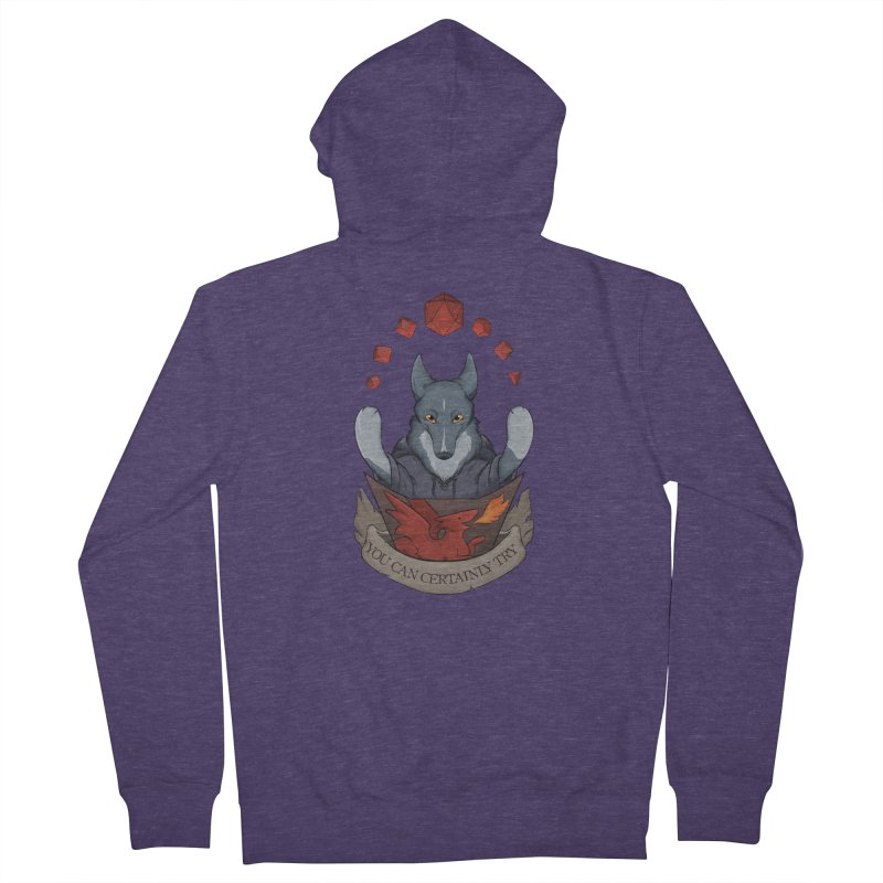 You Can Certainly Try Men's French Terry Zip-Up Hoody by DnDoggos's Artist Shop