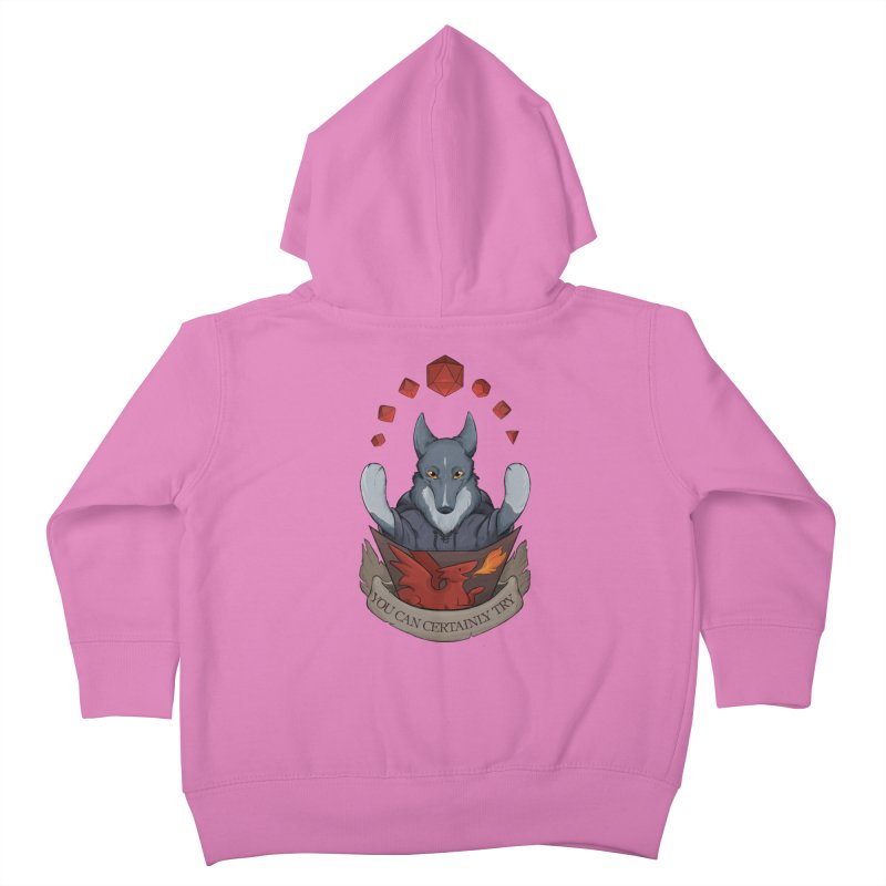 You Can Certainly Try Kids Toddler Zip-Up Hoody by DnDoggos's Artist Shop
