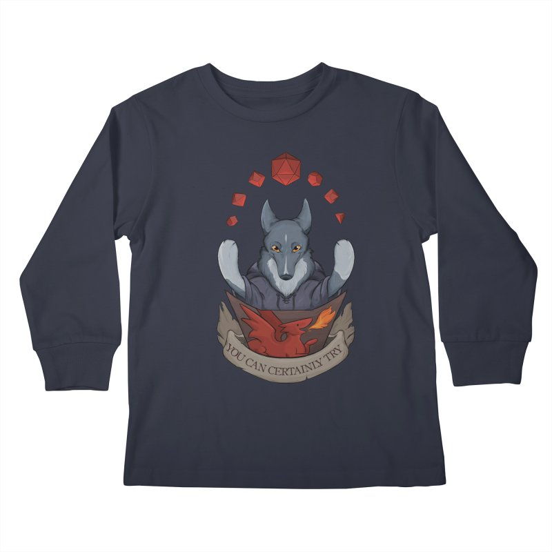 You Can Certainly Try Kids Longsleeve T-Shirt by DnDoggos's Artist Shop