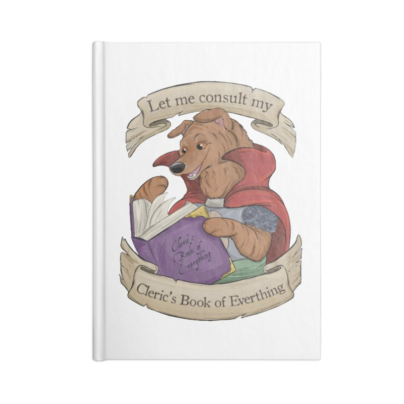Cleric's Book of Everything Accessories Notebook by DnDoggos's Artist Shop