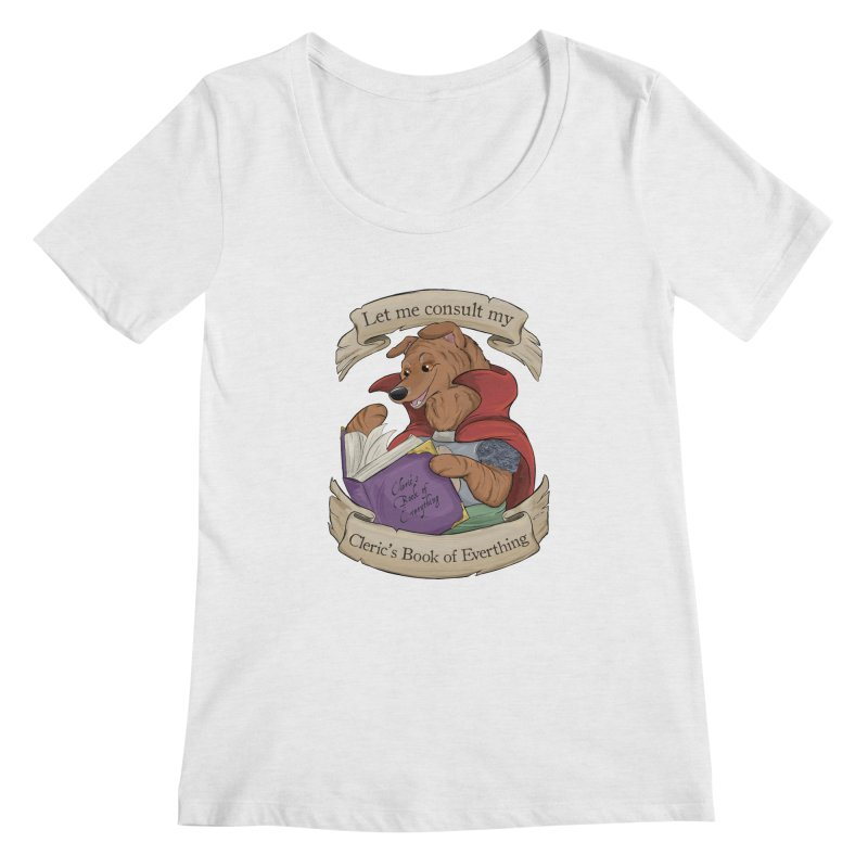 Cleric's Book of Everything Women's Regular Scoop Neck by DnDoggos's Artist Shop