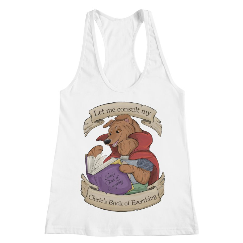 Cleric's Book of Everything Women's Racerback Tank by DnDoggos's Artist Shop