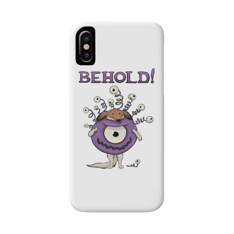 BEHOLD!! Accessories Phone Case by DnDoggos's Artist Shop