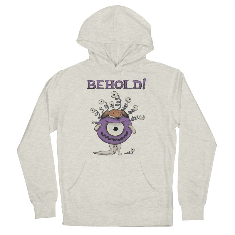 BEHOLD!! Women's French Terry Pullover Hoody by DnDoggos's Artist Shop