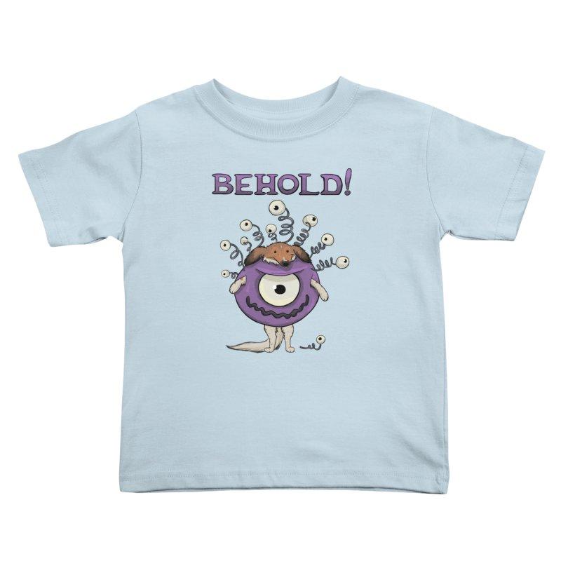 BEHOLD!! Kids Toddler T-Shirt by DnDoggos's Artist Shop