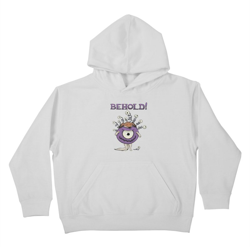 BEHOLD!! Kids Pullover Hoody by DnDoggos's Artist Shop