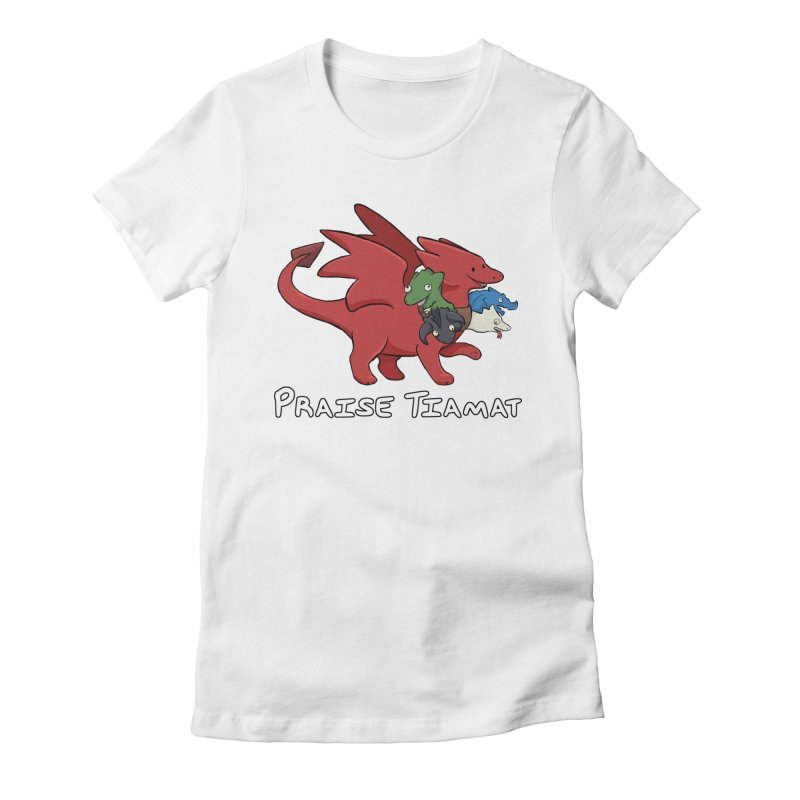 Praise Tiamat Women's Fitted T-Shirt by DnDoggos's Artist Shop