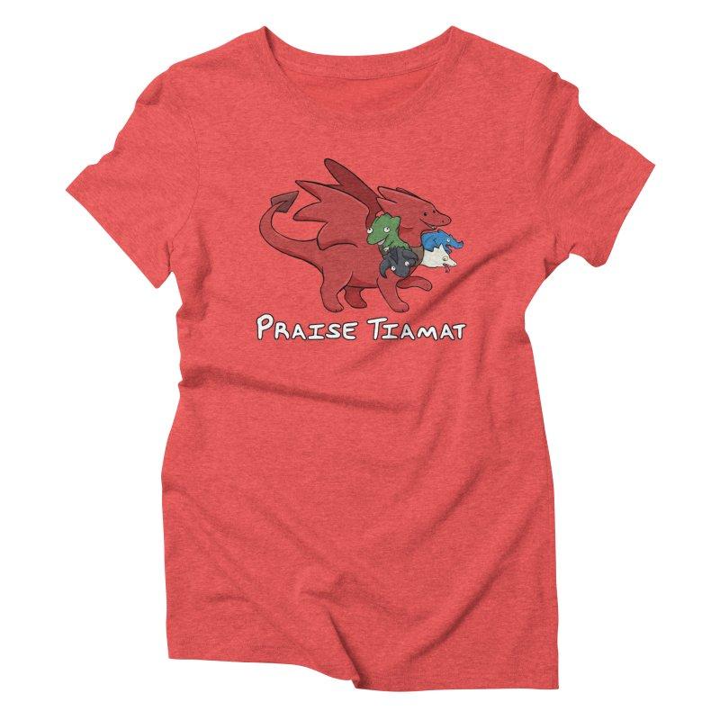 Praise Tiamat Women's Triblend T-Shirt by DnDoggos's Artist Shop