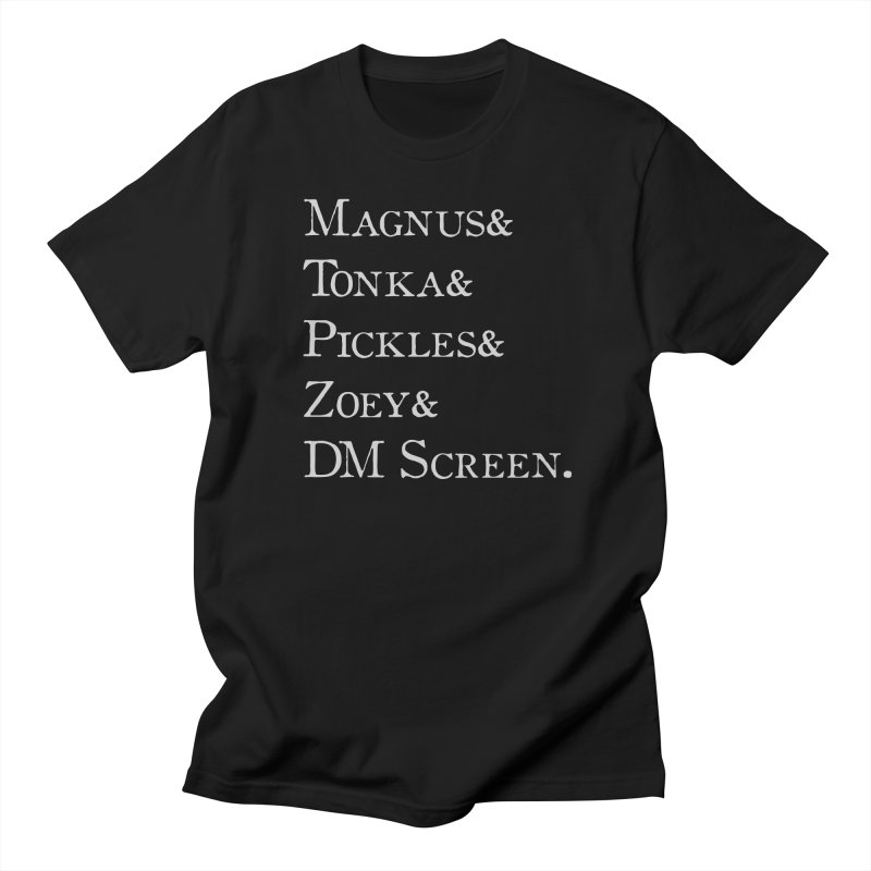 Magnus&Tonka&Pickles&Zoey&DM Screen Women's Regular Unisex T-Shirt by DnDoggos's Artist Shop
