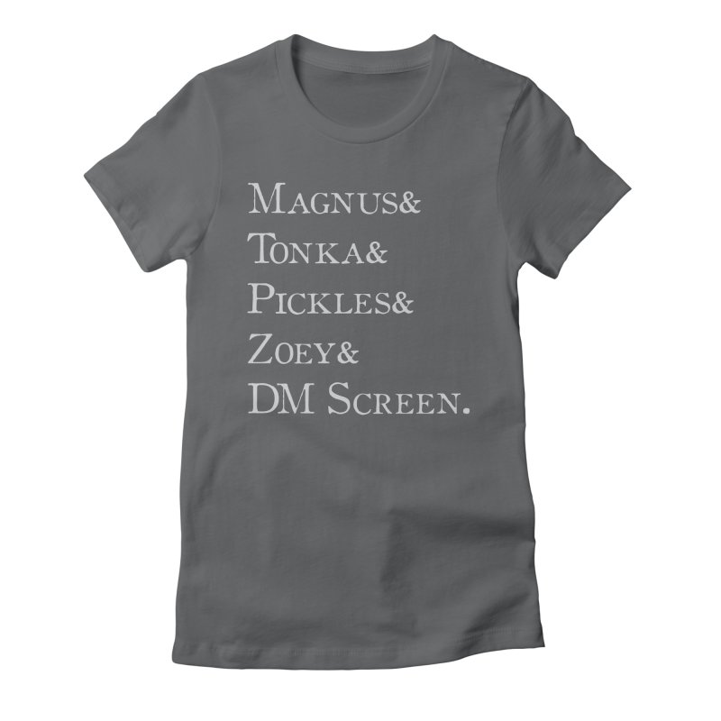 Magnus&Tonka&Pickles&Zoey&DM Screen Women's Fitted T-Shirt by DnDoggos's Artist Shop