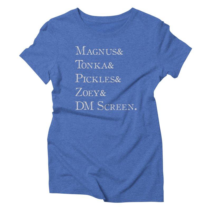 Magnus&Tonka&Pickles&Zoey&DM Screen Women's Triblend T-Shirt by DnDoggos's Artist Shop