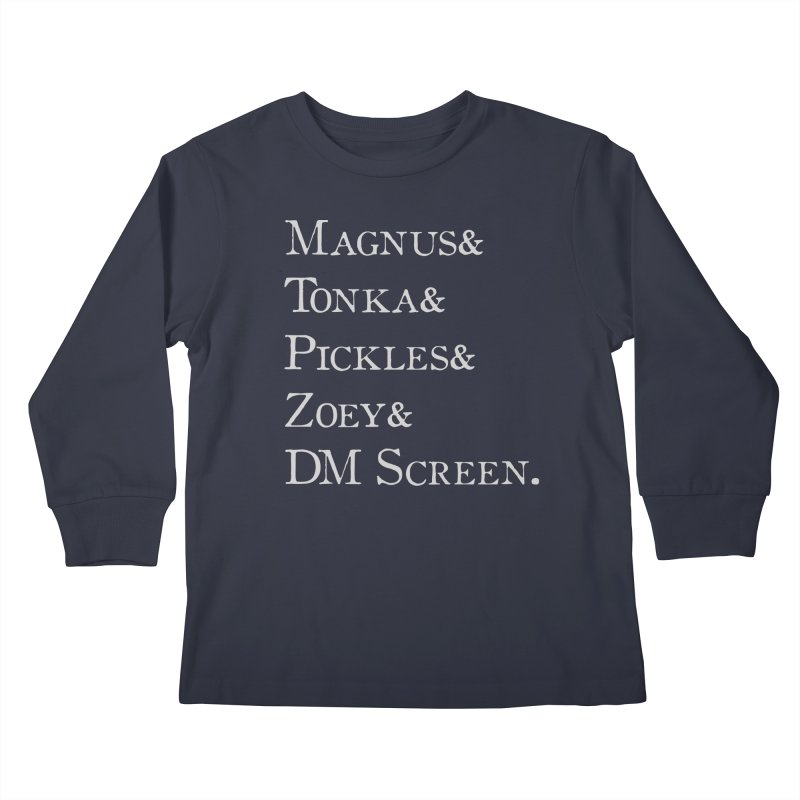 Magnus&Tonka&Pickles&Zoey&DM Screen Kids Longsleeve T-Shirt by DnDoggos's Artist Shop