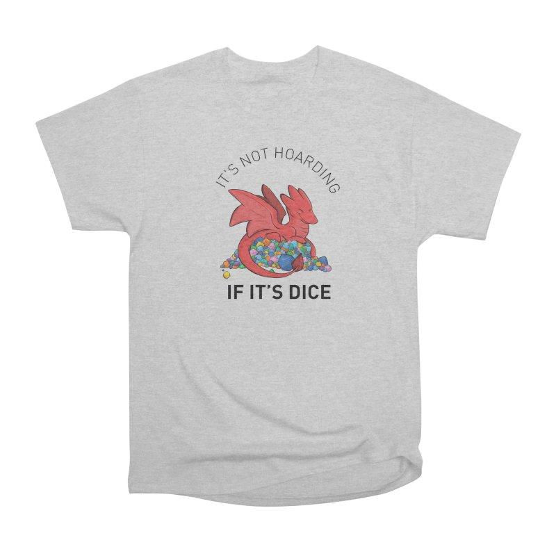 It's Not Hoarding If It's Dice Men's T-Shirt by DnDoggos's Artist Shop