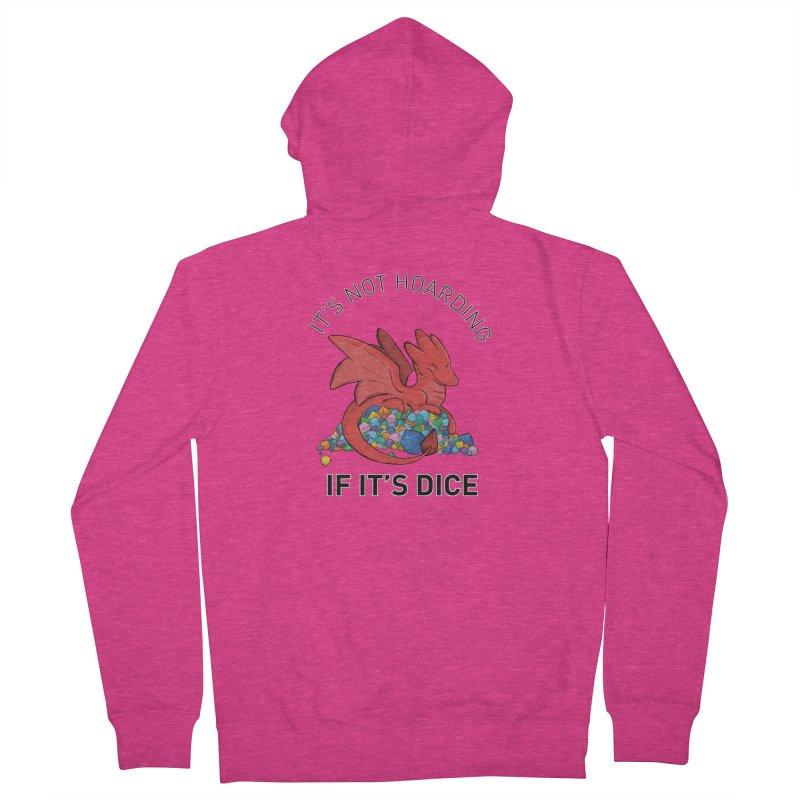 It's Not Hoarding If It's Dice Women's Zip-Up Hoody by DnDoggos's Artist Shop