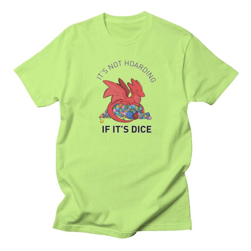 It's Not Hoarding If It's Dice Women's Regular Unisex T-Shirt by DnDoggos's Artist Shop
