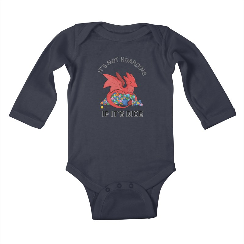 It's Not Hoarding If It's Dice Kids Baby Longsleeve Bodysuit by DnDoggos's Artist Shop