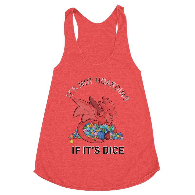 It's Not Hoarding If It's Dice Women's Tank by DnDoggos's Artist Shop