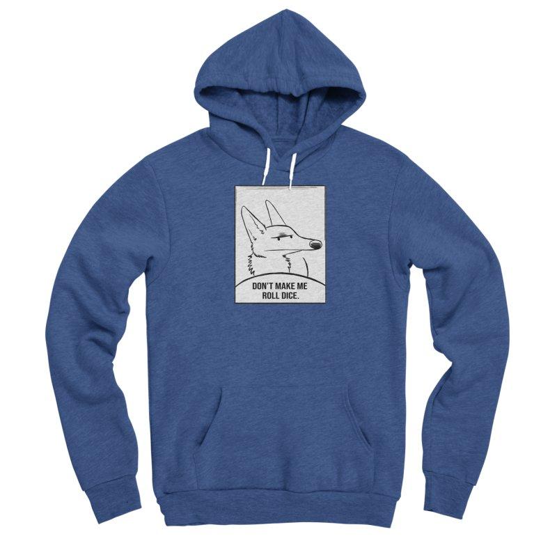 Don't Make Me Roll Dice Comic Panel Women's Sponge Fleece Pullover Hoody by DnDoggos's Artist Shop