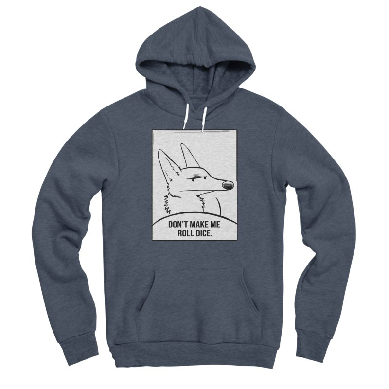 Don't Make Me Roll Dice Comic Panel Men's Sponge Fleece Pullover Hoody by DnDoggos's Artist Shop