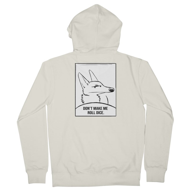 Don't Make Me Roll Dice Comic Panel Men's French Terry Zip-Up Hoody by DnDoggos's Artist Shop