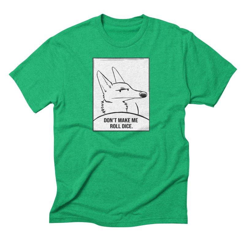 Don't Make Me Roll Dice Comic Panel Men's Triblend T-Shirt by DnDoggos's Artist Shop