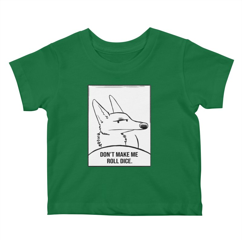 Don't Make Me Roll Dice Comic Panel Kids Baby T-Shirt by DnDoggos's Artist Shop