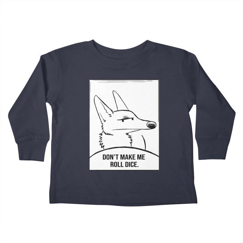 Don't Make Me Roll Dice Comic Panel Kids Toddler Longsleeve T-Shirt by DnDoggos's Artist Shop