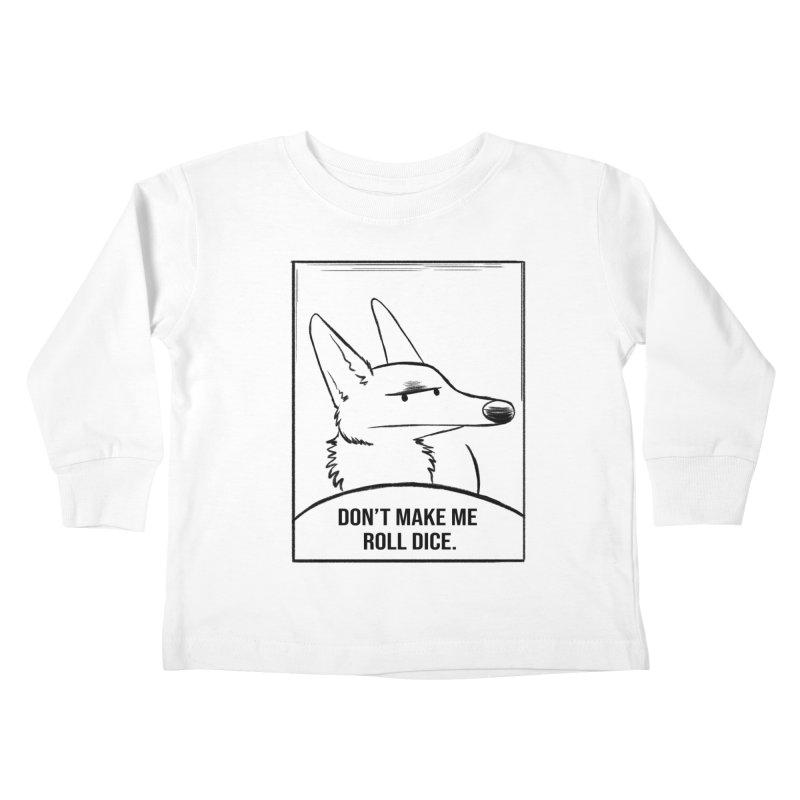 Don't Make Me Roll Dice Comic Panel Kids Toddler Longsleeve T-Shirt by DnDoggos's Artist Shop