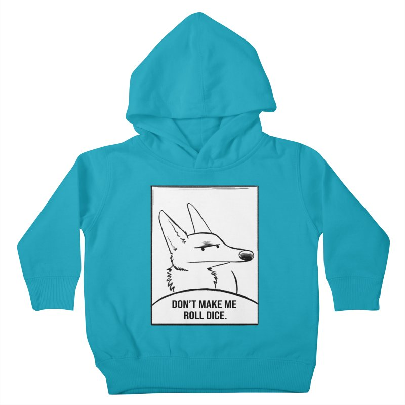 Don't Make Me Roll Dice Comic Panel Kids Toddler Pullover Hoody by DnDoggos's Artist Shop