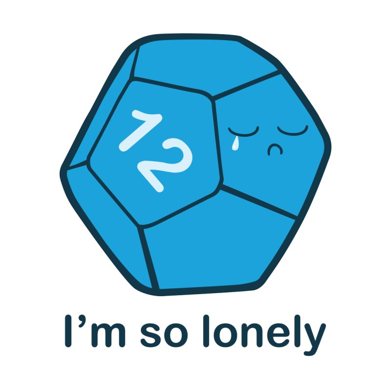 Lonely d12 by DnDoggos's Artist Shop