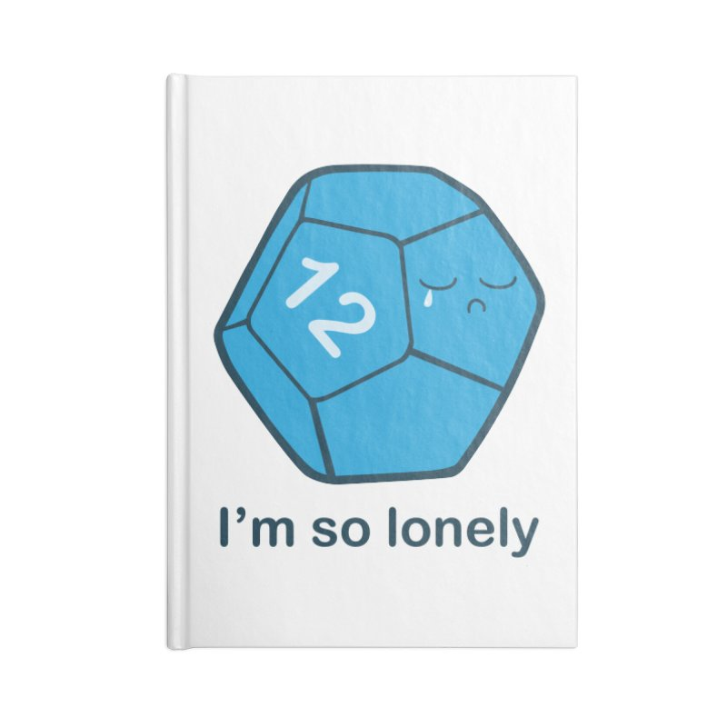 Lonely d12 Accessories Blank Journal Notebook by DnDoggos's Artist Shop