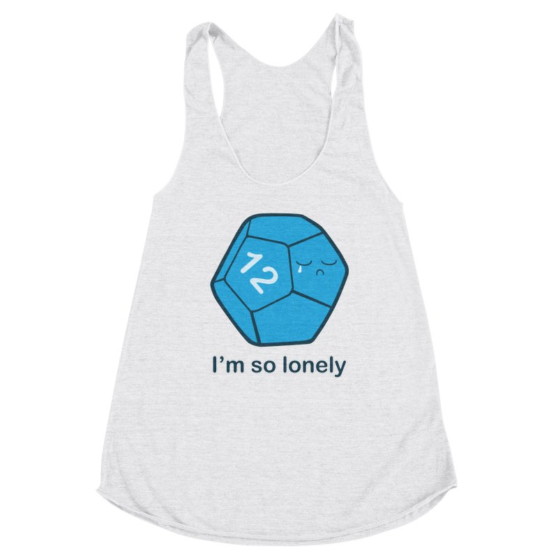 Lonely d12 Women's Racerback Triblend Tank by DnDoggos's Artist Shop