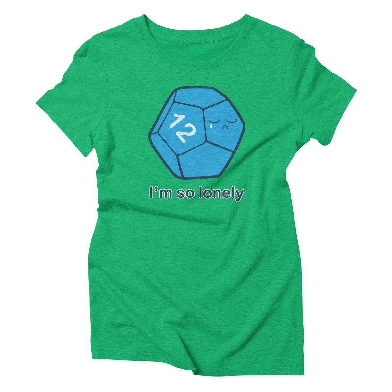 Lonely d12 Women's Triblend T-Shirt by DnDoggos's Artist Shop