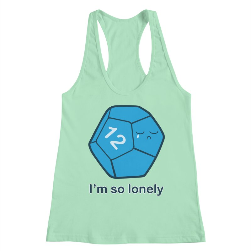 Lonely d12 Women's Racerback Tank by DnDoggos's Artist Shop