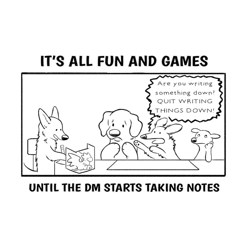 Until The DM Starts Taking Notes Accessories Sticker by DnDoggos's Artist Shop