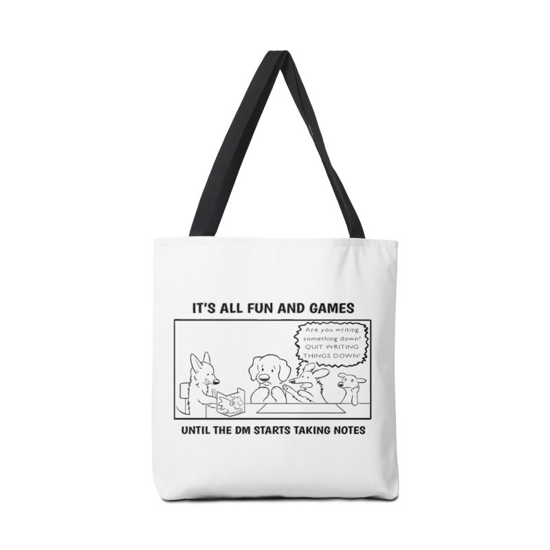 Until The DM Starts Taking Notes Accessories Tote Bag Bag by DnDoggos's Artist Shop